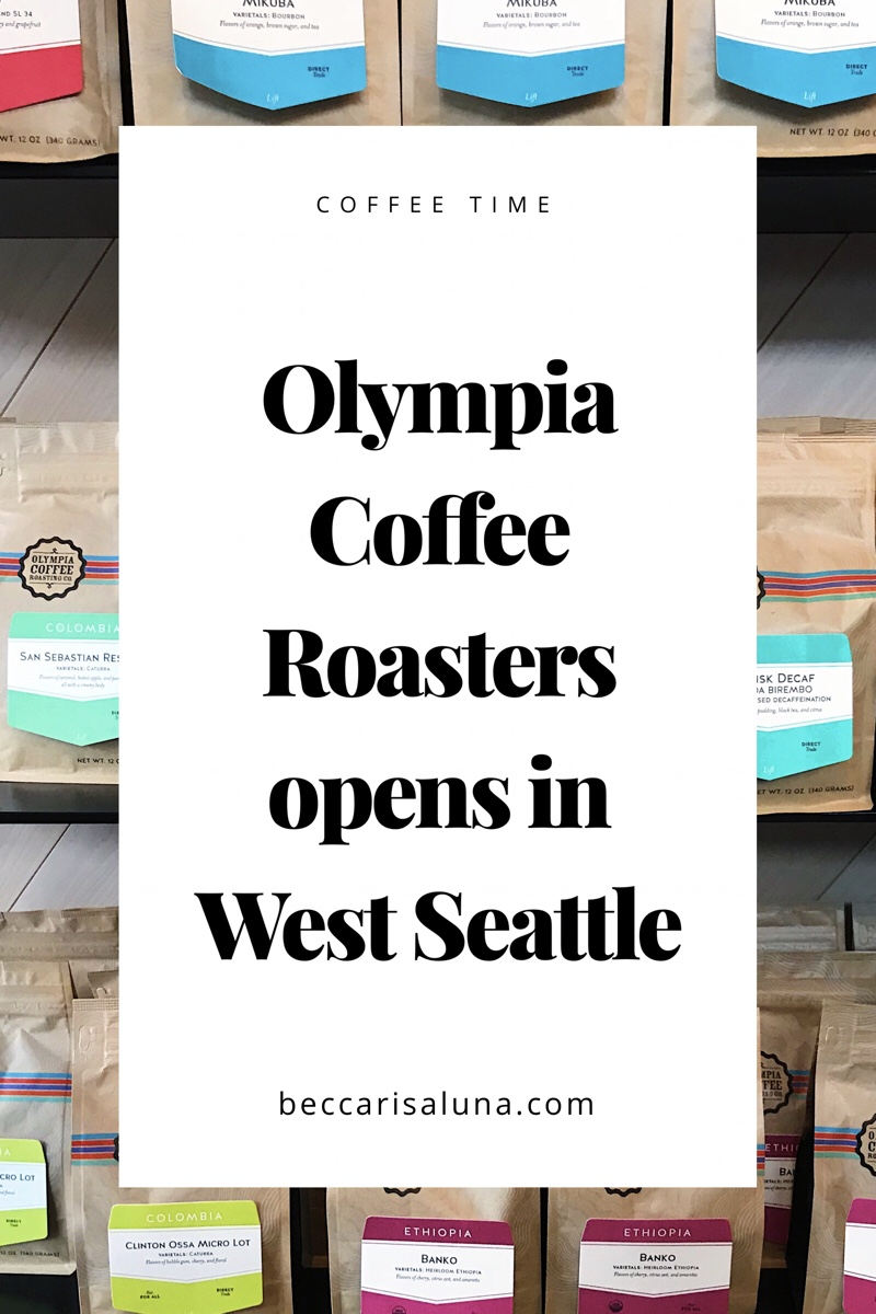 Olympia Coffee Roasters opens new cafe in West Seattle | beccarisaluna.com