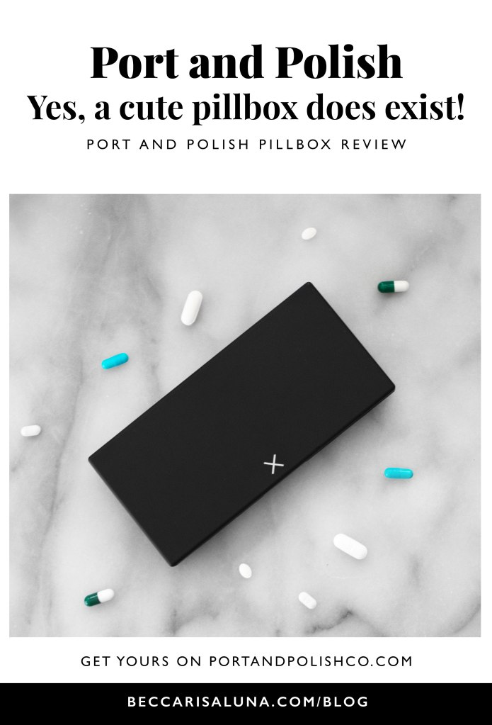 Port and Polish pillbox review