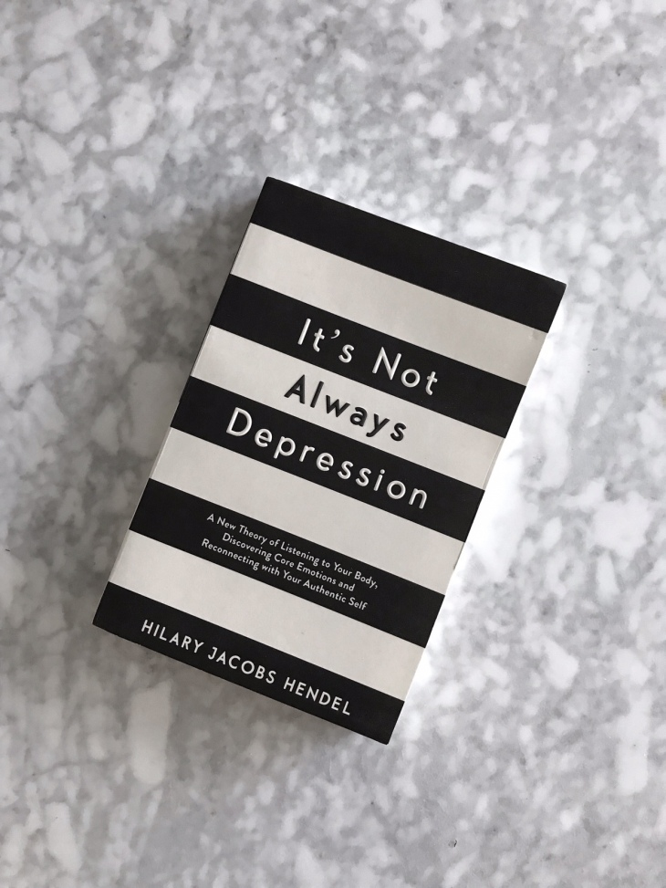 It's Not Always Depression by Hilary Jacobs Hendel with the best book cover design ever, black and white striped book cover