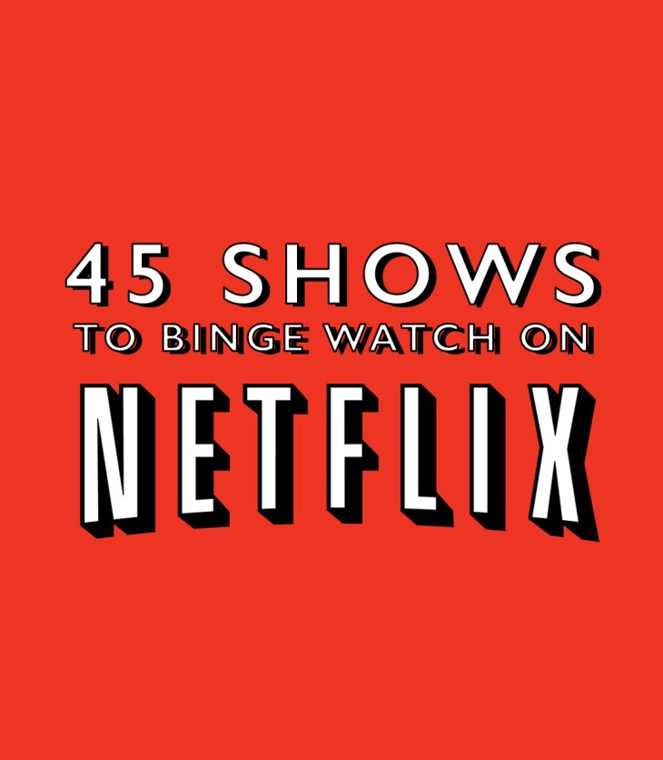 45 tv shows to binge watch on Netflix right now (Sep 2018)